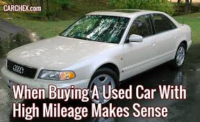 car mileage when buying a used car with high mileage makes sense