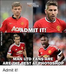 Funny Man Utd Memes - football arena aoadmit it chevra man utd fans are arethe best at