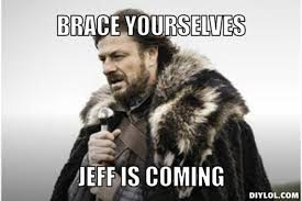 Meme Generator Game - resized winter is coming meme generator brace yourselves jeff is