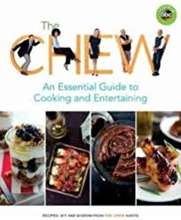 the chew what s for dinner 100 easy recipes for every of