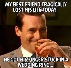 Wedding Meme - stuck in a wedding ring best friend meme
