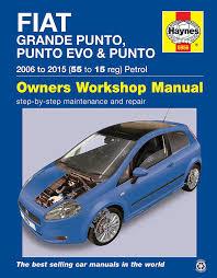 fiat grande punto evo repair manual haynes manual service manual