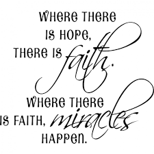 sayings where there is there is faith picsmine