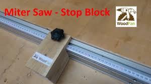 Laminate Floor Saw Stop Blok Do Ukośnicy Stop Block For Miter Saw Youtube