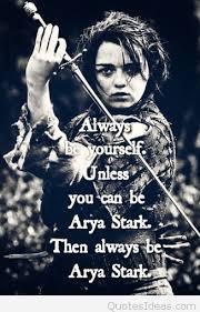 Game Of Thrones Birthday Meme - of thrones arya stark quotes