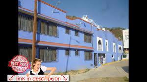 hotel huautla oaxaca city meksiko youtube