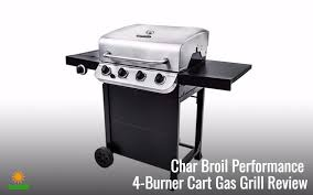 char broil performance 475 4 burner cabinet gas grill char broil performance 4 burner grill review bring the indoors