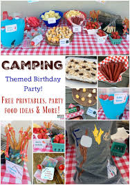 Camping Decorations Camping Themed Birthday Party Ideas Camping Party Food U0026 Free