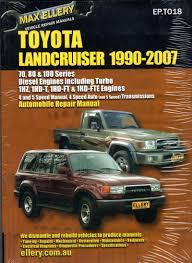 toyota landcruiser 1990 2007 automobile repair manual diesel