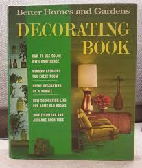 better homes and gardens decorating book vintage better homes and gardens mcm decorating book 1968 how