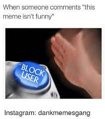 Blocked Meme - 25 best memes about blocked blocked memes