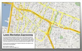 downtown manhattan map maps unbuilt robert moses highway maps of lower manhattan and