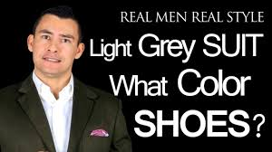 light gray suit brown shoes what color dress shoes does a man wear with a light grey mens suit
