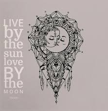 live by the sun by the moon on we it
