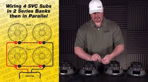 subwoofer wiring four 4 ohm svc subs in series parallel youtube