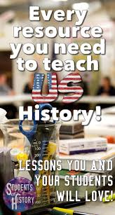 best 25 teaching american history ideas on pinterest american