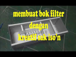 membuat kotak filter aquarium membuat bok filter top filter aquarium dari talang air youtube
