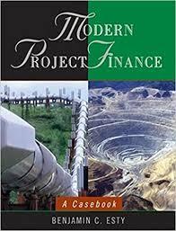 finance a modern project finance a casebook benjamin c esty