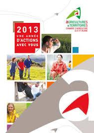 chambre agriculture 35 rapport d activités 2013 de la chambre d agriculture d ille et