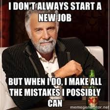 New Job Meme - a new job