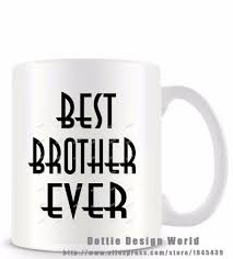 Best Mug by Aliexpress Com Buy Best Brother Ever Funny Novelty Travel Mug