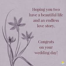 Wedding Wishes List 52 Happy Wedding Wishes For On A Card Future Anniversaries And