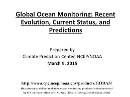 http www current global ocean monitoring recent evolution current status and