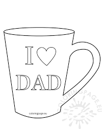 i love dad mug template coloring page