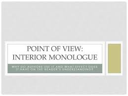 Examples Of Interior Monologue What Is It And Some Examples Ppt Download
