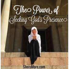 Seeking About The Power Of Seeking God S Presence She Is More