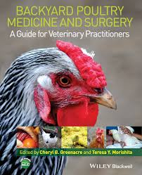 backyard poultry medicine and surgery a guide for veterinary