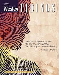 wesley tidings newsletter issue 05 u0026 06 2016 by wesley methodist