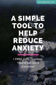 a simple tool to help reduce anxiety neuroscience anxiety