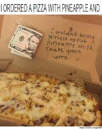 Memes About Pizza - not what i paid for pineapple on pizza debate know your meme