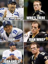 Drew Brees Memes - 30 best memes of tony romo dallas cowboys destroying the new