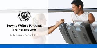 personal trainer resume instituteofpersonaltrainers com