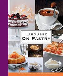 larousse cuisine dessert larousse on pastry hb by wiley 9781118208823 romtrade corp