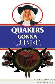 Quaker Memes - quaker by ben meme center