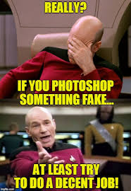 Good Try Meme - at try to do a good job when faking a photo in photoshop imgflip