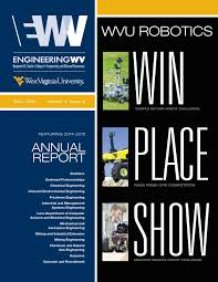 engineeringwv fall 2015 by wvu statler college of engineering and