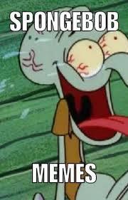 Spongebob Memes Pictures - best spongebob memes flipniner5 wattpad