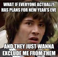 new years eve memes best funny photos for the new year