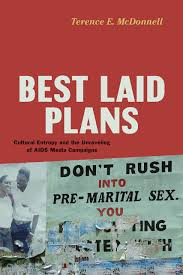 best laid plans cultural entropy and the unraveling of aids media
