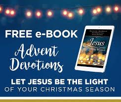 daily light devotional anne graham lotz free christmas devotional ebook 30 devotions for advent faithgateway
