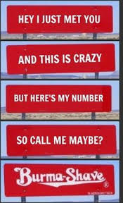Burma Shave Meme - burma shave signs we used to see these in rural areas of the