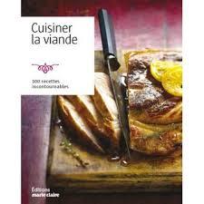 viande a cuisiner cuisiner la viande 100 recettes incontournables poche collectif