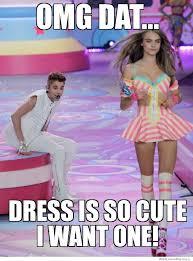 So Cute Meme - omg dat dress is so cute weknowmemes