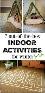 7 out of the box indoor winter activities for maze
