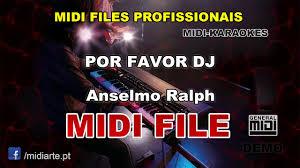 Dj Favor by Midi File Por Favor Dj Anselmo Ralph