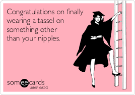 high school graduation cards graduation memes ecards someecards